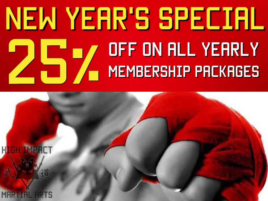 High Impact Martial Arts is offering a New Year's Special of 25% OFF yearly membership packages!